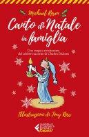 Canto di Natale in famiglia - Michael Rosen