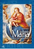 Lodiamo Maria (voci e organo) - Pietro Panzetti