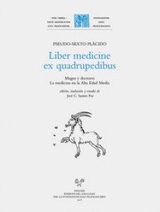 Copertina di 'Liber medicine ex quadrupedibus. Magos y doctores. La medicina en la alta edad media. Ediz. latina e spagnola'
