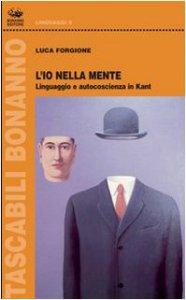 Copertina di 'L' io nella mente. Linguaggio e autocoscienza in Kant'