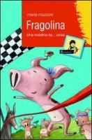 Fragolina - Maria Mazzoni