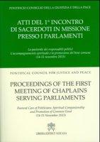 Atti del 1° incontro di sacerdoti in missione presso i parlamenti - Pontificio Consiglio della Giustizia e della Pace