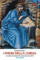 I Padri della Chiesa - Beatrice P. Franco