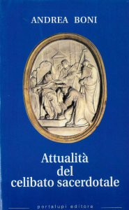 Copertina di 'Attualità del celibato sacerdotale'