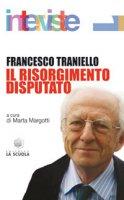 Risorgimento disputato - Traniello Francesco