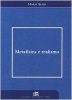 Metafisica e realismo - Seidl Horst