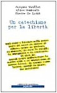 Copertina di 'Un catechismo per la libertà'