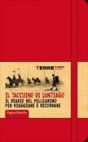 Il taccuino di Santiago (pagine bianche) - Giovanzana Miriam, Turconi Stefano