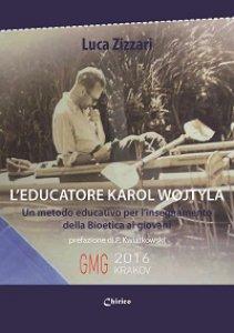 Copertina di 'L'educatore Karol Wojtyla'