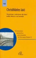 Christifideles laici. Esortazione apostolica su vocazione e missione dei laici nella Chiesa e nel mondo - Giovanni Paolo II