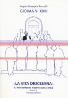 «La vita diocesana» Volume 2 - Giovanni XXIII