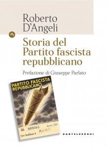 Copertina di 'Storia del Partito fascista repubblicano'