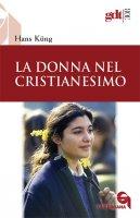 La donna nel cristianesimo (gdt 308) - Küng Hans