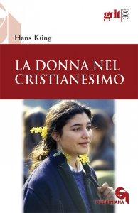 Copertina di 'La donna nel cristianesimo (gdt 308)'