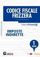 Codice Fiscale Frizzera Imposte Indirette 1/2018 - Michele Brusaterra