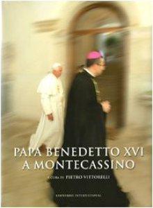 Copertina di 'Papa Benedetto XVI a Montecassino. Con DVD'