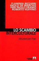 Lo scambio interculturale. Istruzioni per l'uso. Con CD-ROM