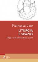 Viaggio nel tempo e nello spazio liturgico - Francesca Leto