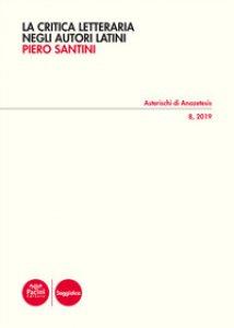 Copertina di 'La critica letteraria negli autori latini'