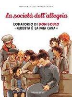 La società dell'allegria - Davide Cestari, Miriam Grandi