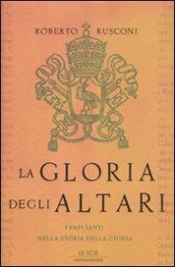 Copertina di 'La gloria degli altari'