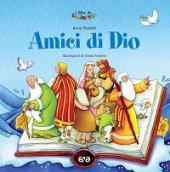 Amici di Dio - Anna Peiretti