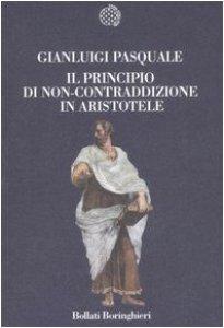 Copertina di 'Il principio di non-contraddizione in Aristotele'
