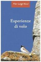Esperienze di volo - Pier Luigi Ricci