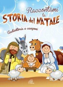 Copertina di 'Raccontami la storia del Natale'