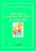 Don Bosco teologo pratico?