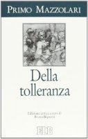 Della tolleranza - Primo Mazzolari