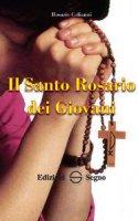 Il Santo Rosario dei Giovani - Rosario Colianni