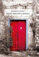 Bianca non era a Shatila - Nemour Mariagrazia