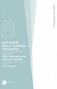 Copertina di 'Istituzione della teologia persuasiva. Fascicolo 8'