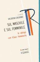 Sul maschile e sul femminile - Valentina Gaudiano