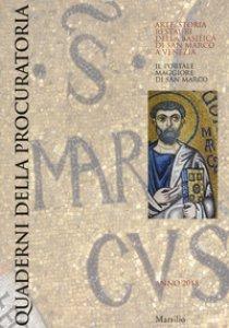 Copertina di 'Quaderni della procuratoria. Arte, storia, restauri della basilica di San Marco a Venezia (2018)'