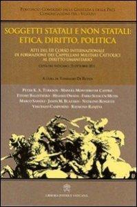 Copertina di 'Soggetti statali e non statali: etica, diritto, politica.'