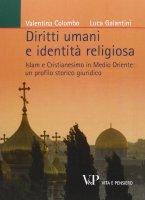 Diritti umani e identità religiosa - Valentina Colombo, Luca Galantini