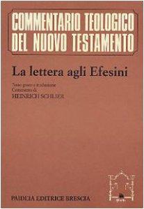 Copertina di 'La lettera agli efesini. Testo greco a fronte'