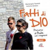 Fatti di Dio. CD - Basi musicali Percorso di fede con i ragazzi - Aa. Vv.