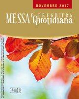 Messa Quotidiana. Novembre 2017 di  su LibreriadelSanto.it