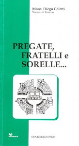 Copertina di 'Pregate fratelli e sorelle. Lettera pastorale'