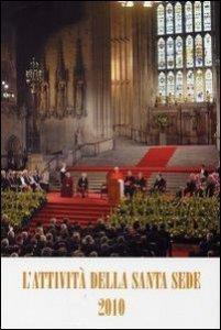 Copertina di 'Attività della Santa Sede 2010'