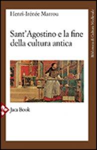 Copertina di 'Sant'Agostino e la fine della cultura antica'