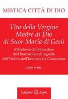 Mistica citt� di Dio - Libro primo - Maria d' Agreda
