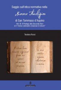 Copertina di 'Il saggio sull'etica normativa nella Summa Theologiae di San Tommaso d'Aquino'