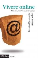 Vivere online - Luciano Paccagnella, Agnese Vellar