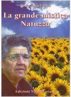 La grande mistica Natuzza - Angel Pe�a