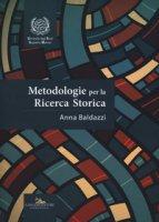 Metodologie per la ricerca storica - Baldazzi Anna