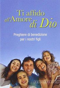 Copertina di 'Ti affido all'Amore di Dio'